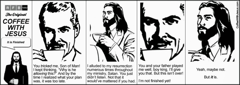 Image result for coffee with Jesus it is finished